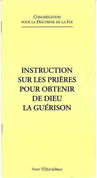 INSTRUCTION SUR LES PRIERES POUR OBTENIR LA GUERISON