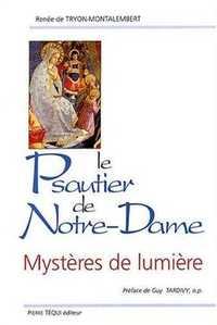 LE PSAUTIER DE NOTRE DAME - MYSTERES DE LUMIERE