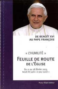 """"""" L'HUMILITE """" -  FEUILLE DE ROUTE POUR L'EGLISE"""