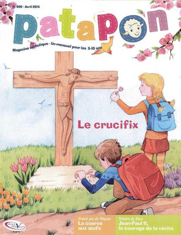 PATAPON AVRIL 2014 N 406 - LE CRUCIFIX