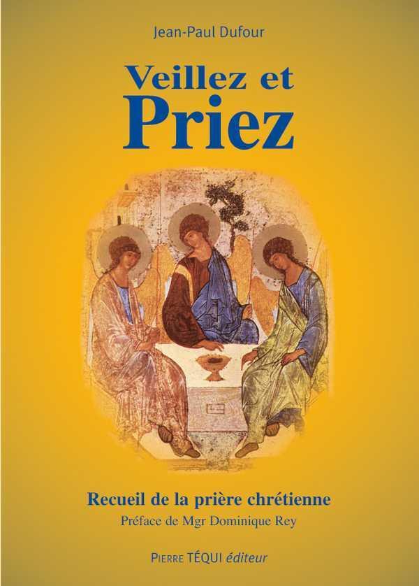 VEILLEZ ET PRIEZ  (10EME EDITION)