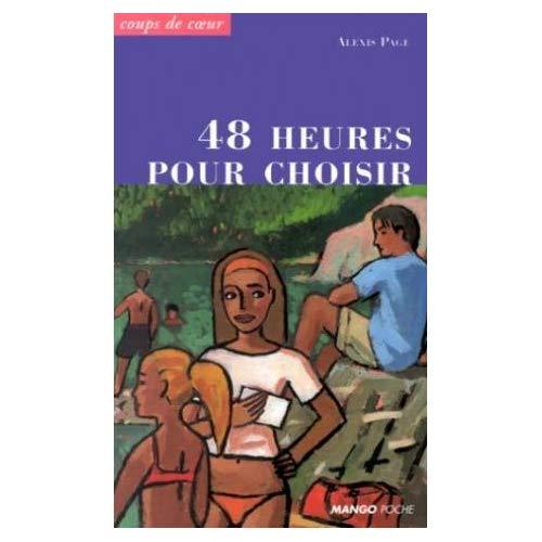 48 HEURES POUR CHOISIR