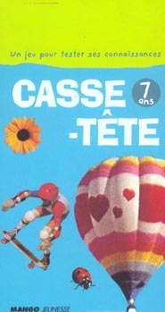 CASSE TETE 07 ANS