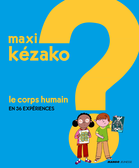 MAXI KEZAKO 2 CORPS HUMAIN