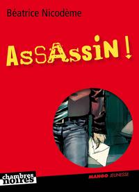 ASSASSINS !