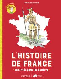 L'HISTOIRE DE FRANCE RACONTEE POUR LES ECOLIERS - MON LIVRET CE2