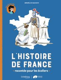 L'HISTOIRE DE FRANCE RACONTEE POUR LES ECOLIERS - MON LIVRET CM1