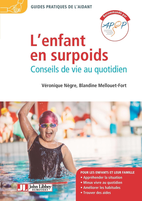 L'ENFANT EN SURPOIDS - CONSEILS DE VIE AU QUOTIDIEN