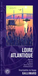 LOIRE ATLANTIQUE - NANTES, PORNIC, LA BAULE, SAINT-NAZAIRE, CHATEAUBRIANT