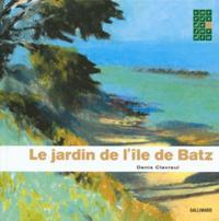 LE JARDIN DE L'ILE-DE-BATZ