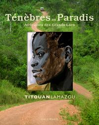 TENEBRES AU PARADIS - AFRICAINES DES GRANDS LACS