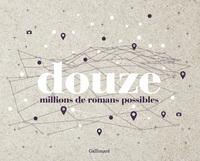 12 MILLIONS DE ROMANS POSSIBLES