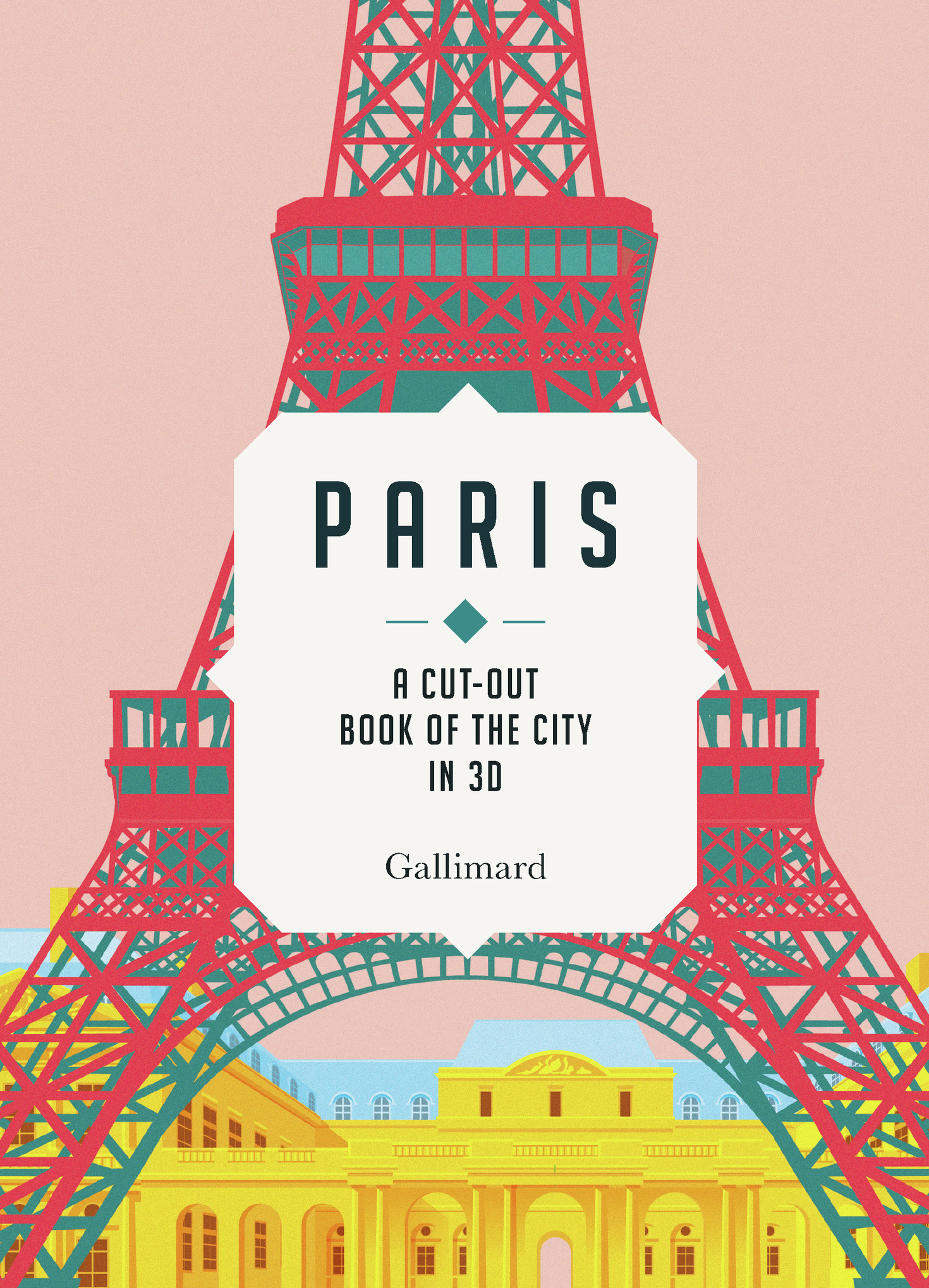 PARIS - A CUT-OUT BOOK OF THE CITY IN 3D