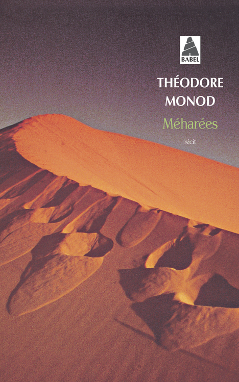 MEHAREES BAB N.102 - EXPLORATIONS AU VRAI SAHARA