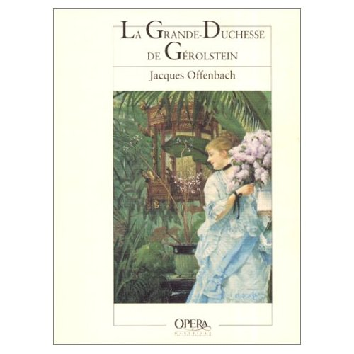 GRANDE DUCHESSE DE GEROLSTEIN (LA)
