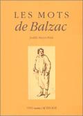 MOTS DE BALZAC (LES)