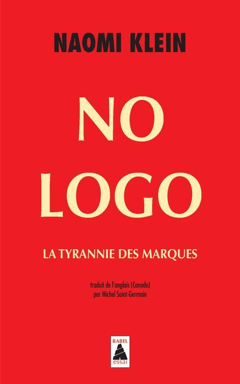 NO LOGO BAB N 535 - LA TYRANNIE DES MARQUES