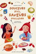 DOUCEURS D'ICI, SAVEURS D'AILLEURS