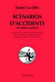 SCENARIOS D'ACCIDENTS EN MILIEU NATUREL
