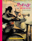 PARADE DES MUSICIENS (LA)