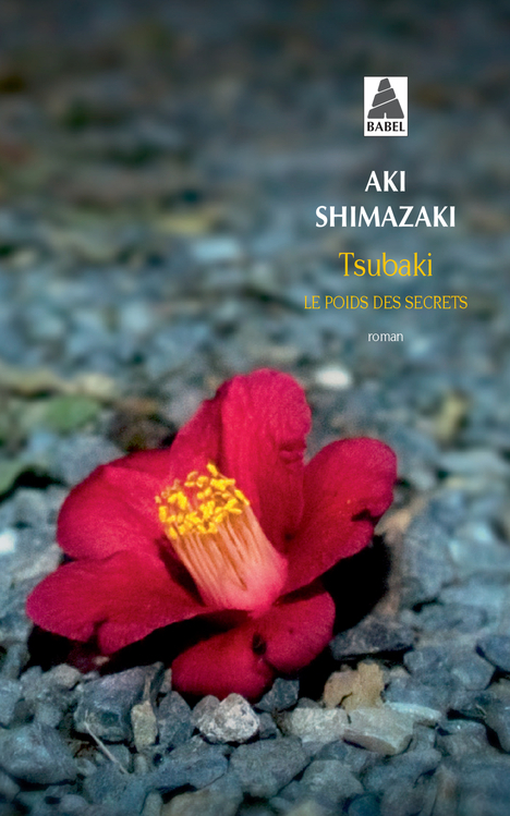 TSUBAKI (BABEL) - LE POIDS DES SECRETS