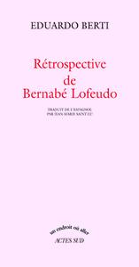 RETROSPECTIVE DE BERNABE LOFEUDO