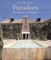 PARADORS DES CHATEAUX EN ESPAGNE