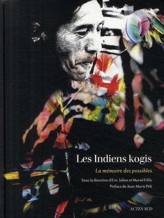INDIENS KOGIS (LES) - LA MEMOIRE DES POSSIBLES
