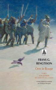 ORM LE ROUGE TOME 1 BABEL N 901 - SUR LES MERS DE LA ROUTE DE L'OUEST