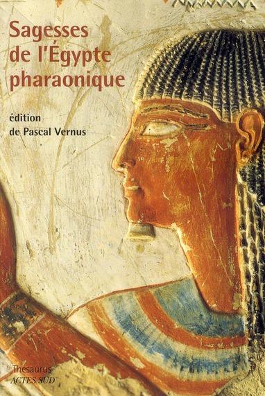 SAGESSES DE L'EGYPTE PHARAONIQUE