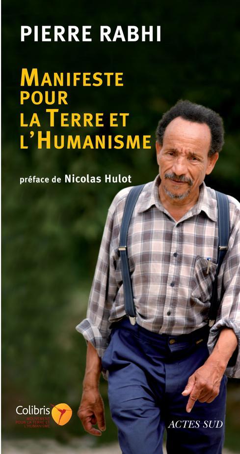 MANIFESTE POUR LA TERRE ET L'HUMANISME - POUR UNE INSURRECTION DES CONSCIENCES