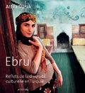 EBRU - REFLETS DE LA DIVERSITE CULTURELLE EN TURQUIE