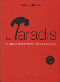 PARADIS (+CD ET DVD) (LE) - QUELQUES OBSERVATIONS SUR LE PLAN D'AOU