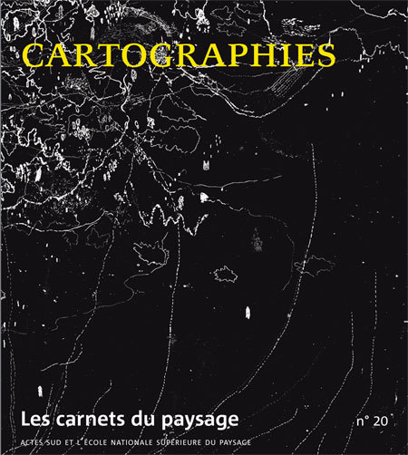 CARNETS DU PAYSAGE N  20, CARTOGRAPHIES