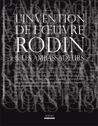 L'INVENTION DE L'OEUVRE - RODIN ET LES AMBASSADEURS
