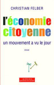 L'ECONOMIE CITOYENNE - UN MOUVEMENT A VU LE JOUR