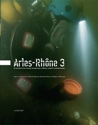 ARLES-RHONE 3 - LE NAUFRAGE D'UN CHALAND ANTIQUE DANS LE RHONE, ENQUETE PLURIDISCIPLINAIRE