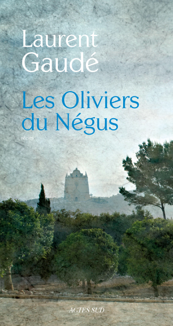 LES OLIVIERS DU NEGUS
