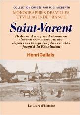 SAINT-VARENT (HISTOIRE D'UN GRAND DOMAINE)