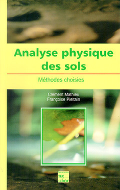 ANALYSE PHYSIQUE DES SOLS METHODES CHOISIES