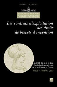 LES CONTRATS D'EXPLOITATION DES DROITS DE BREVETS D'INVENTION ACTES DE COLLOQUE FONDATION INTERNATIO
