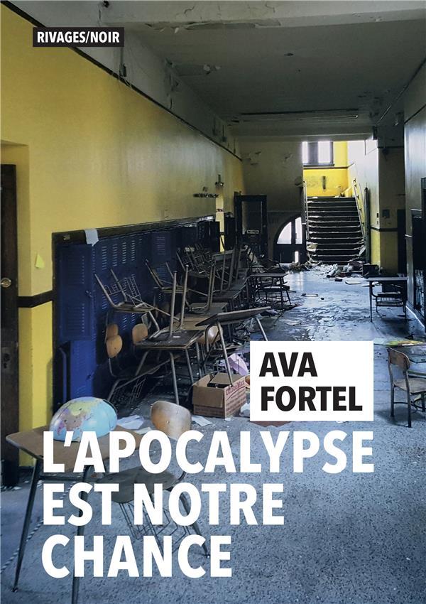 L'APOCALYPSE EST NOTRE CHANCE