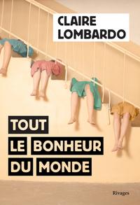 TOUT LE BONHEUR DU MONDE