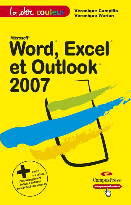 WORD, EXCEL ET OUTLOOK 2007