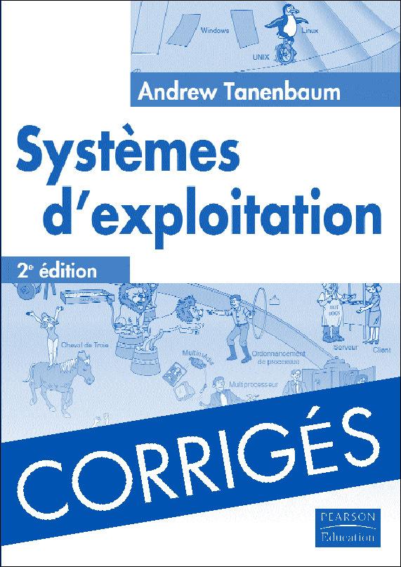CORRIGES SYSTEMES D'EXPLOITATION