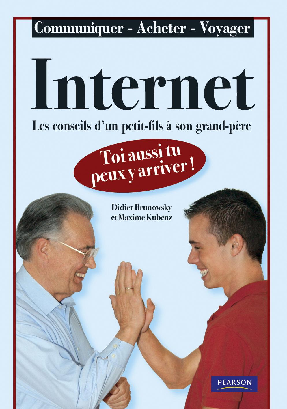 CONSEILS INTERNET D'UN PETIT FILS A SON GRAND PERE (LES)