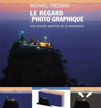 LE REGARD PHOTOGRAPHIQUE