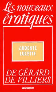 LES NOUVEAUX EROTIQUES N 93 - ARDENTE LUCETTE
