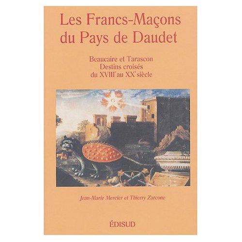 FRANCS MACONS DU PAYS DE DAUDET (LES)