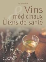 VINS MEDICINAUX & ELIXIRS DE SANTE